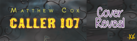 Caller 107 by Matthew Cox Cover Reveal