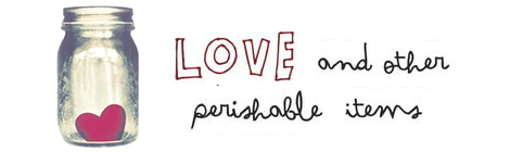 Love and Other Perishable Items Laura Buzo
