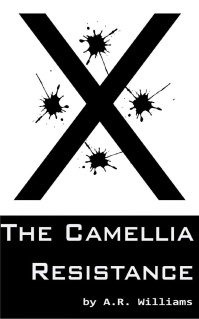 the camellia resistance a.r. williams book cover