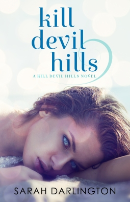 kill devil hills book 1 by sarah darlington book cover