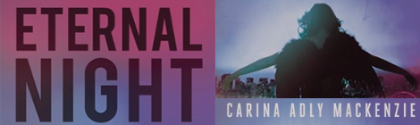 eternal night carina adly mackenzie book blast drunk on pop