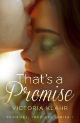 that's a promise (promises, promises #1) by victoria klahr