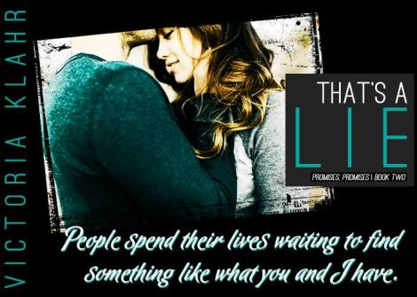 that's a lie (promises, promises #2) by victoria klahr teaser