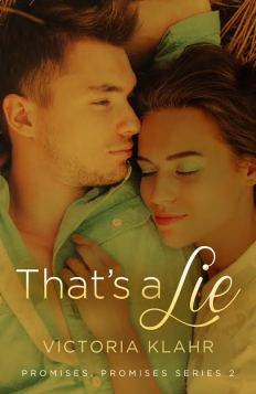that's a lie (promises, promises #2) by victoria klahr