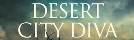 desert city diva rolly waters novel corey lynn fayman drunk on pop book blast