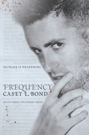 Frequency (frenzy #3) casey l bond book cover