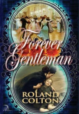Forever Gentleman roland colton book cover