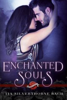 enchanted souls tia silverthorne bach book cover