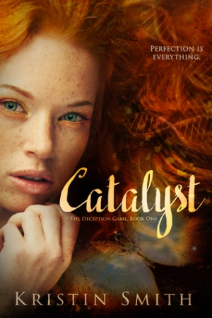 Catalyst the deception game series kristin smith book cover