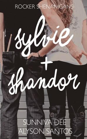 Rocker Shenanigans: Sylvie + Shandor book cover