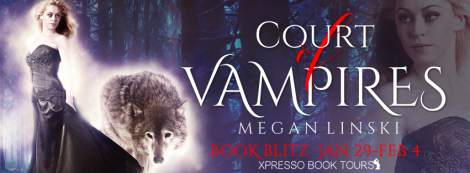 court of vampires megan linski the shifter prophecy book series banner xpresso book tours drunk on pop book blitz