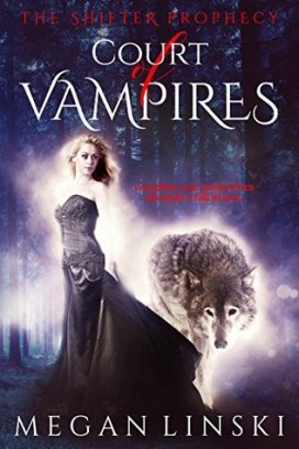 court of vampires the shifter prophecy book #1 book cover megan linski