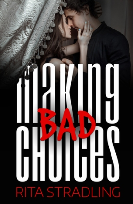 Making Bad Choices Rita Stradling book cover