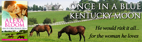 once in a blue kentucky moon alexa bloom a harrisons family novel xpresso book tours banner 2