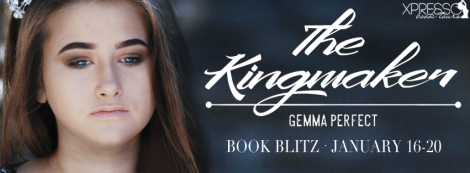 the kingmaker gemma perfect xpresso book tours banner