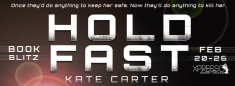 hold fast kate carter book blitz xpresso book tours banner