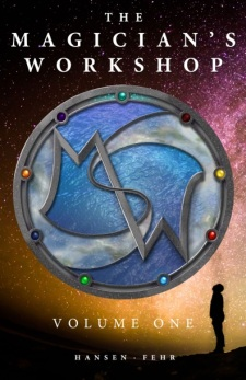 the magician's workshop volume one Christopher Hansen & J.R. Fehr book cover