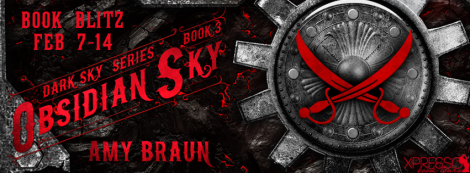 Obsidian Sky dark sky series #3 amy braun book blitz banner xpresso book tours