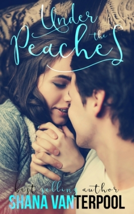 under the peaches teaching love #1 shana vanterpool book cover