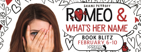 romeo & what's her name shani petroff book blitz banner xpresso book tours