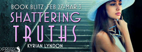 shattering truths deadly veils #1 kyrian lyndon book blitz banner xpresso book tours