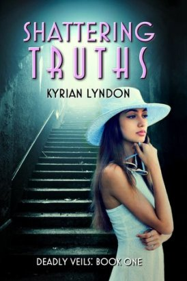 shattering truths deadly truths #1 kyrian lyndon book cover