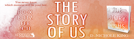 the story of us d nichole king xpresso book tours drunk on pop book blitz banner