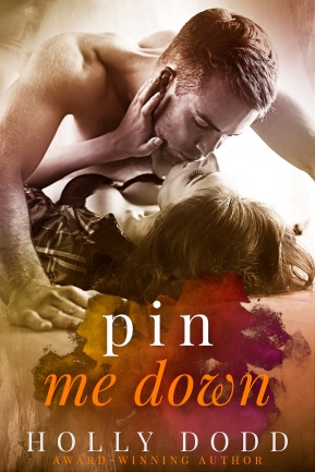 Pin Me Down holly dodd book #2 book cover