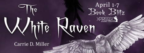 the white raven Carrie D. Miller  book blitz banner xpresso book tours