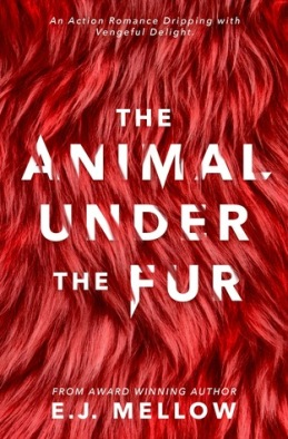 the animal under the fur E.J. mellow book cover