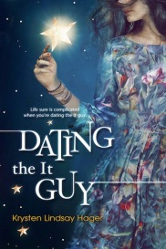 Dating The It Guy Krysten Lindsay Hager book cover