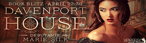 debutante davenport house prequel marie silk book blast xpresso book tours drunk on pop banner