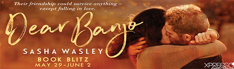dear banjo sasha wasley book blitz banner xpresso book tours drunk on pop