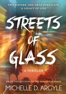 streets of glass Michelle D. Argyle book cover