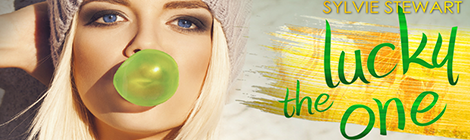 the lucky one sylvie stewart book blitz banner xpresso book tours drunk on pop