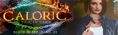 caloric the bound ones series #1 tricia barr book blitz banner xpresso book tours drunk on pop