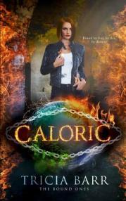 Caloric the bound ones series tricia barr book cover