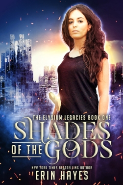 Shades of the Gods  (Elysium Legacies #1) by Erin Hayes  book cover