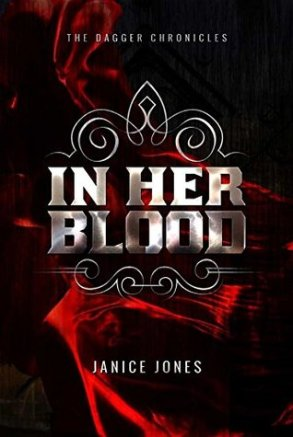 In Her Blood  by Janice Jones  (The Dagger Chronicles #1)  book cover