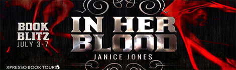 in her blood janice jones the dagger chronicles book blitz banner xpresso book tours drunk on pop