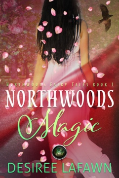 Northwoods Magic by Desiree Lafawn book cover