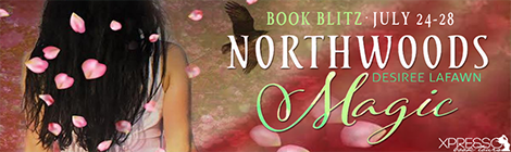 northwoods magic desiree lafawn book blitz banner drunk on pop xpresso book tours
