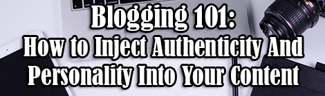 Blogging 101- How to Inject Authenticity And Personality Into Your Content guest post drunk on pop banner