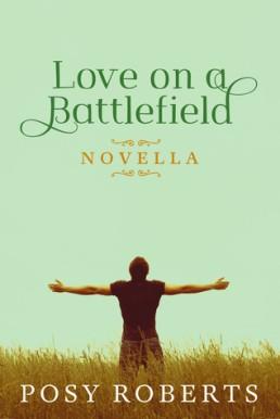 Love On A Battlefield posy roberts novella book cover