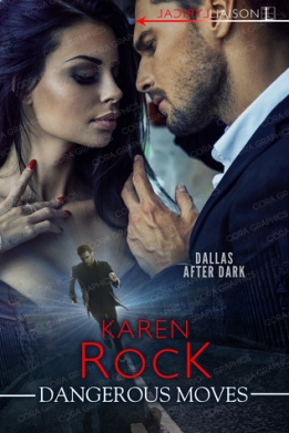 dangerous moves karen rock book cover