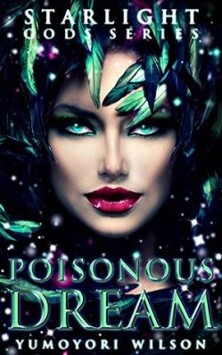 Poisonous Dream  by Yumoyori Wilson  (Starlight Gods #5) book cover
