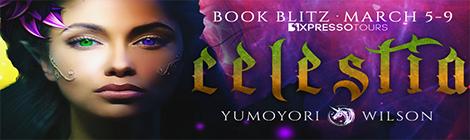 Celestia (Unicorn Blessed Chronicles, #1) by Yumoyori Wilson book blitz banner drunk on pop xpresso book tours