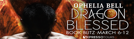 dragon blessed ophelia bell book blitz banner drunk on pop xpresso book tours