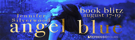 Angel Blue- Episode One (Seven Deadly Sins, #1) by Jennifer Silverwood book blitz tour xpresso book tours drunk on pop banner
