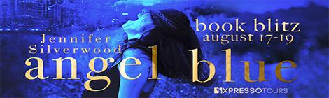 Angel Blue- Episode One (Seven Deadly Sins, #1) by Jennifer Silverwood book blitz tour xpresso book tours drunk on pop banner
